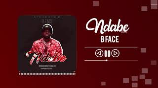 B Face - NDABE (Official Audio)