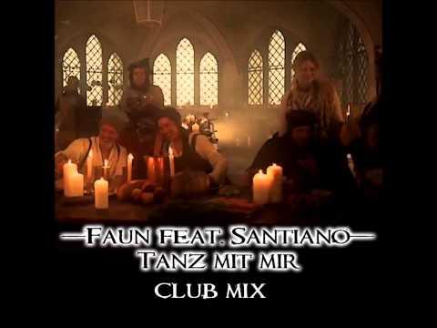Faun feat. Santiano- Tanz mit mir [Club Mix]