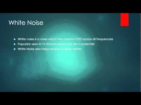 Different Types Of Noise : Thermal Noise And White Noise