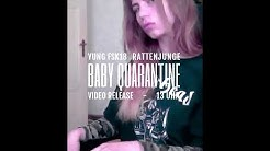 Yung FSK18 (prod. Rattenjunge) - Baby quarantine (Hast du ne Wohnung in Berlin)