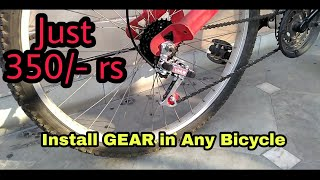 How to Install Gears in Any Bicycle | Cheapest MTB Gear | Shimano Killer? | Tutorial