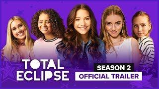 TOTAL ECLIPSE | Season 2 | Official Trailer