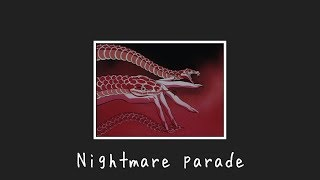 Nightmare Parade daycore/ slowed version