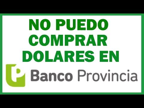 NO puedo comprar DOLARES en Banco Provincia. Te digo el motivo!