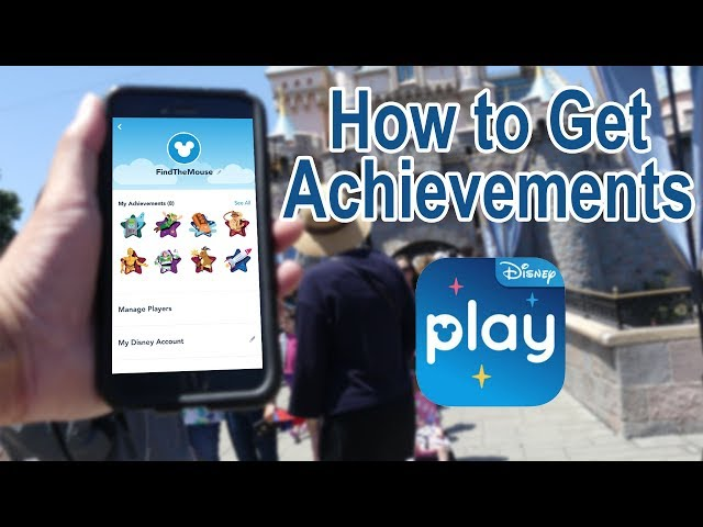 How to Get Achievements - Play Disney Parks App