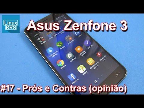 Asus Zenfone 3 - Prós e contras (minha opinião)