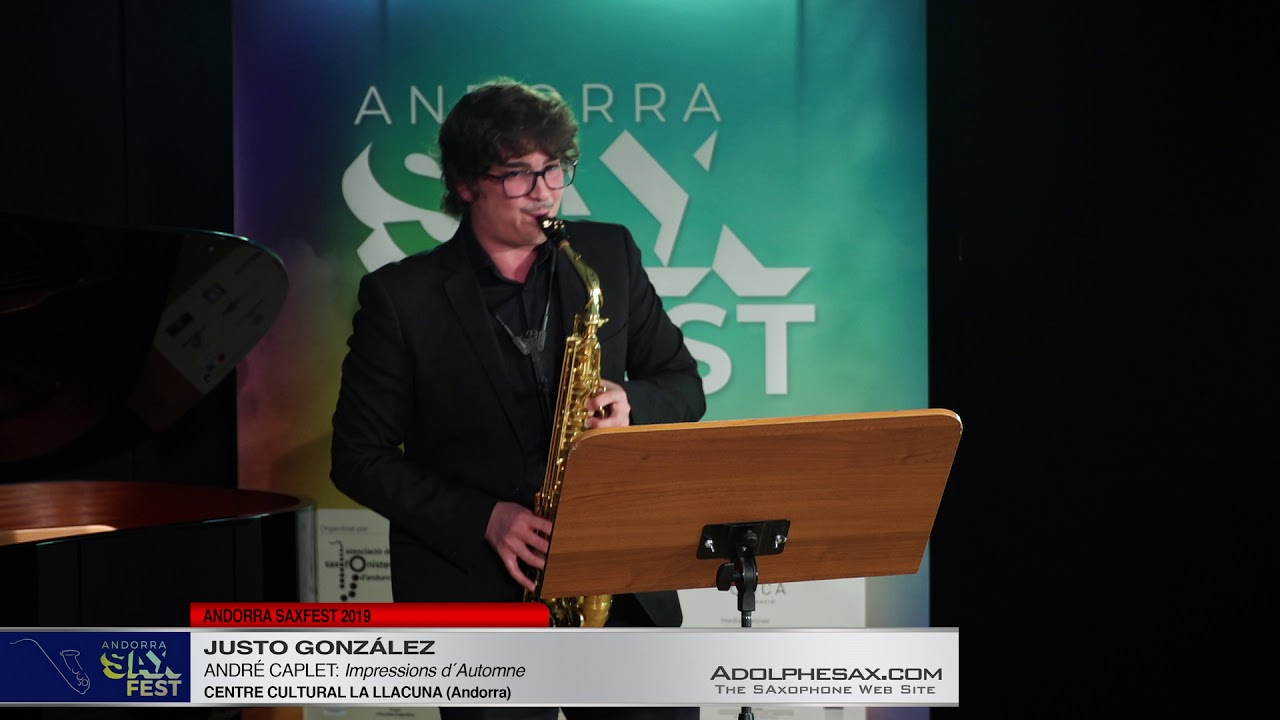 Andorra SaxFest 2019 1st Round   Justo Gonzalez   Impressions d´Automne by Andre Caplet