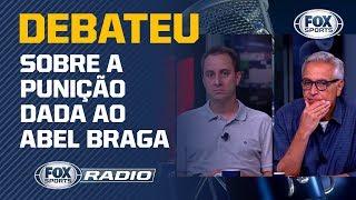 PUNIÇÃO EXAGERADA?  O time do FOX Sports Rádio debateu sobre a punição dada ao Abel Braga