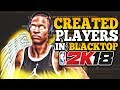 NBA 2K18 • HOW TO USE CREATED PLAYERS IN BLACKTOP • NBA 2K18 CREATE A PLAYER GLITCH (TUTORIAL)