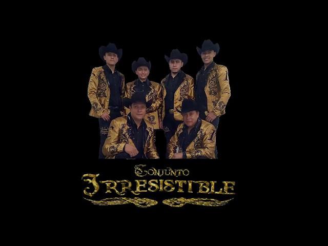 Conjunto Irresistible - Huapangos Soy Como Quiero Ser y