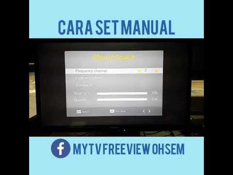 Cara Set Manual untuk Decoder MYTV FREEVIEW