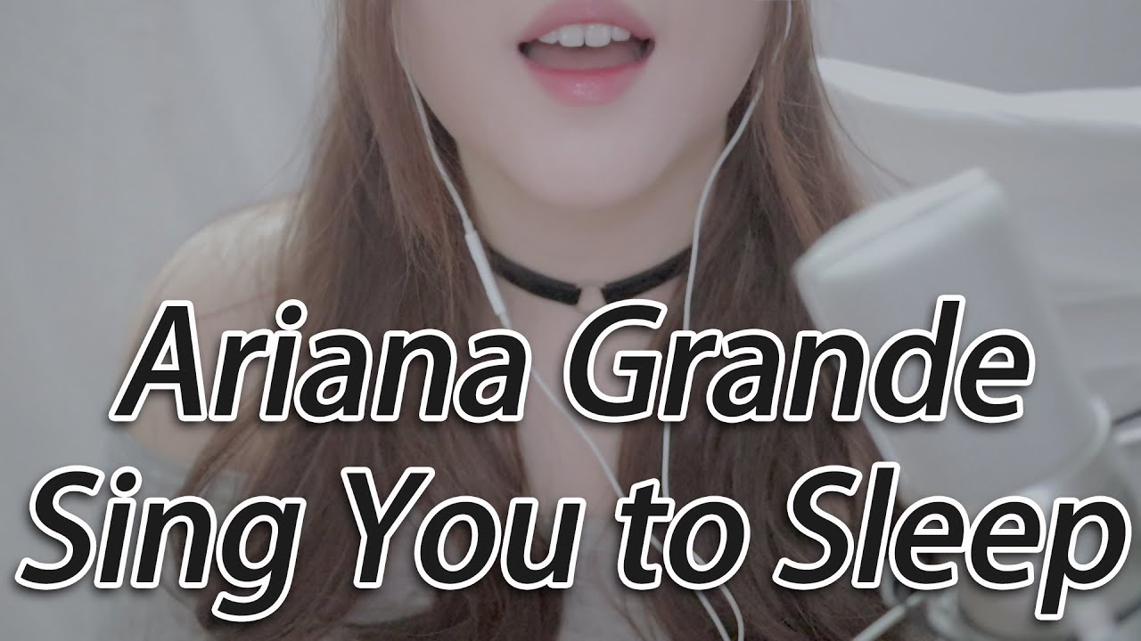 ASMR Sing You to Sleep - Ariana Grande (Raindrops, Ghostin, My Everything, Imagine)