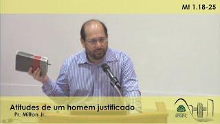 Mt 1.18-25 - Atitudes de um homem justificado
