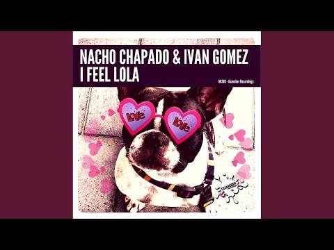 I Feel Lola (Original Mix)
