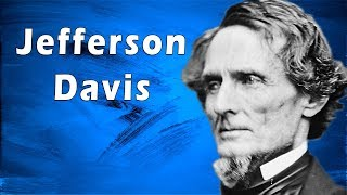 The Life of Jefferson Davis