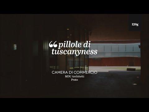 Pills of Tuscanyness — Camera di Commercio di Prato (MDU Architetti)