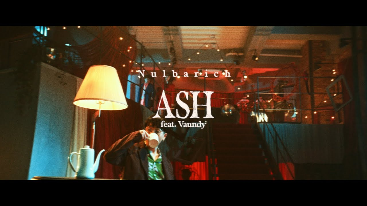 Nulbarich - ASH feat. Vaundy (Official Music Video)