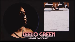 """CeeLo Green - """"People Watching"""" (Official Audio)"""