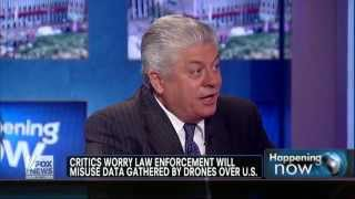 "Napolitano: ""Do We Really Want a Nanny State Watching Us In the Sky Telling Us What to Do?"""