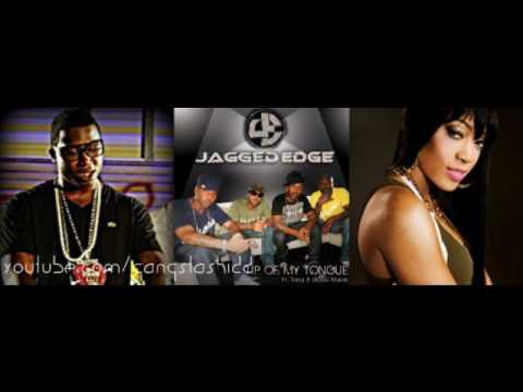 Tip Of My Tongue - Jagged Edge Ft. Gucci Mane && Trina