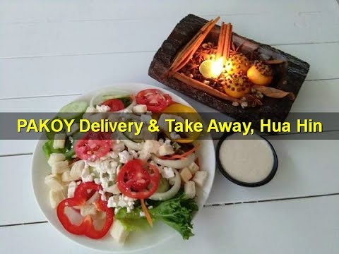Hua Hin, Best food delivery by Pakoy delivery & take away, for Farang & Thai