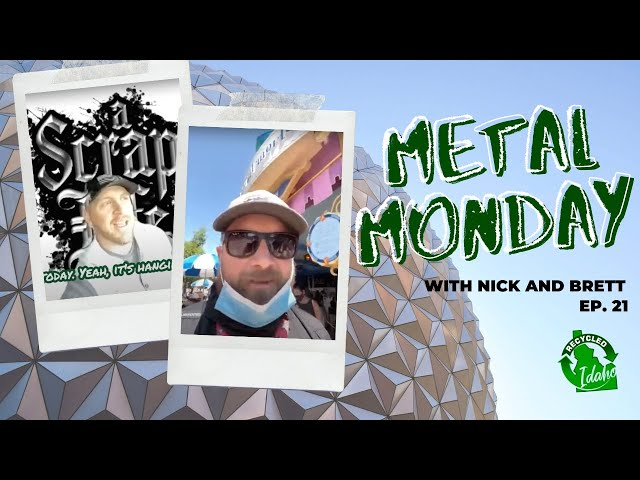 Metal Monday #21 with Nick and Brett, 2021