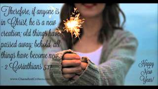 Repeat youtube video Daily Bible Verse - 2 Corinthians 5:17