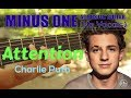 Charlie Puth - Attention Acoustic Minus One Cover