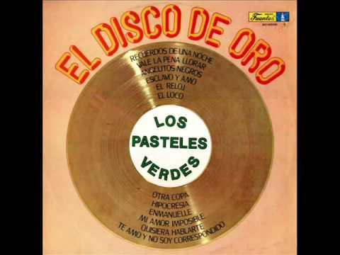 Los Pasteles Verdes-El Disco de oro 1987 (DISCO COMPLETO)