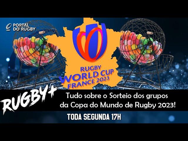 Rugby+ passa a limpo os grupos da Copa do Mundo de 2023!