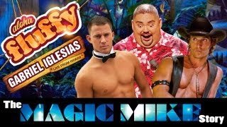 """""""The Magic Mike Story"""" - Gabriel Iglesias (from: Aloha Fluffy)"""