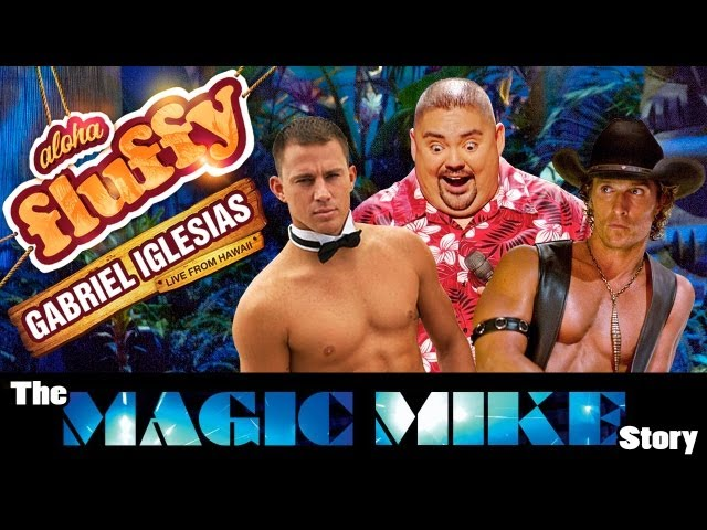 The Magic Mike Story - Gabriel Iglesias (from: Aloha Fluffy)