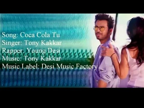 Coca Cola Tu Lyrics  Tony Kakkar feat Young Desi  HD Mp3 Song