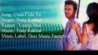 Coca Cola Tu Lyrics | Tony Kakkar feat. Young Desi | HD Mp3 Song