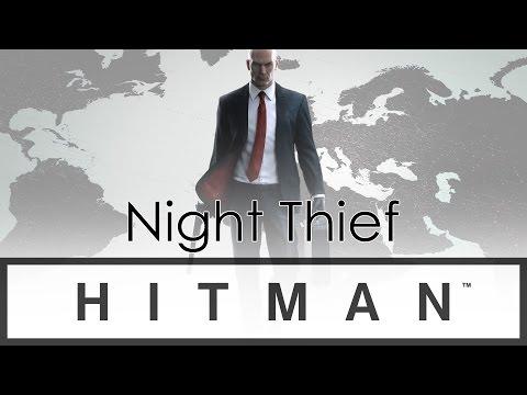 HITMAN - Night Thief (#1)