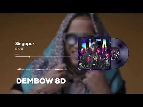 El Alfa – Singapur (EL ANDROIDE) | AUDIO 8D