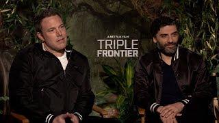 TRIPLE FRONTIER Interviews: Ben Affleck, Charlie Hunnam, Oscar Isaac and cast