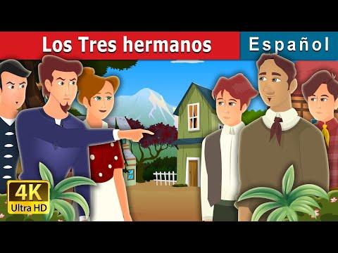 los-tres-hermanos-|-three-brothers-story-|-cuentos-de-hadas-españoles