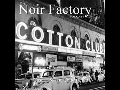 Case #18: The Cotton Club