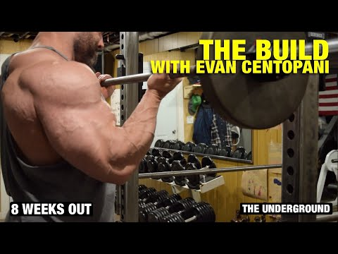 The Build With Evan Centopani, 8 Weeks Out?