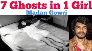 7 Ghost in 1 Girl | Tamil | Anneliese Michel | Madan Gowri | MG