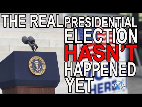 The Real Presidential Election Hasn't Happened Yet; The Electoral College  II VFNtv II