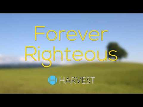 Forever Righteous