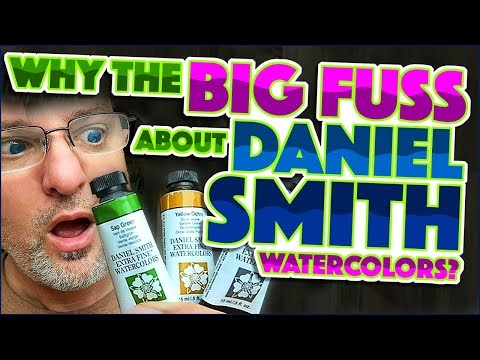 Daniel Smith Watercolors - Why the Big Fuss?