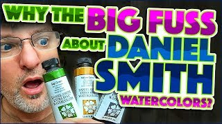 Daniel Smith Watercolors - Why the Big Fuss?