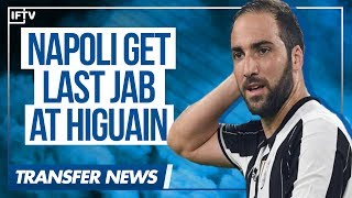 HIGUAIN TAKES NAPOLI TO COURT...AND LOSES! | Serie A Transfer News