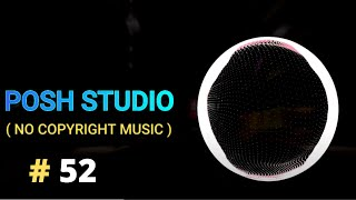 Dreamy, Royalty Free Music For Video, No Copyright Music, Casino Music, Vlog Music 🎵 [ Posh Studio ]