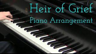 [S] Heir of Grief (end of [S] Collide): Piano Arrangement