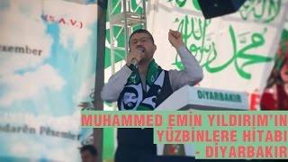 Muhammed Emin Yıldırım Hocamızın Diyarbakır'da Yüzbinlere Hitabı