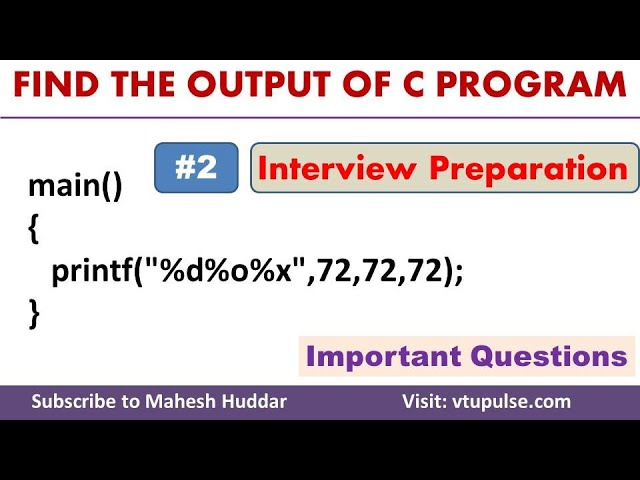 #2 Find the Output, C Programming Question and Answer, Campus Interview Preparation